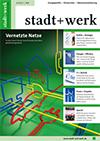 stadt+werk Ausgabe 4/2013