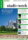 stadt+werk Ausgabe 7/2013