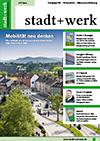 stadt+werk Ausgabe 5/2014