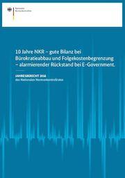 Im Jahresbericht 2016 mahnt der Nationale Normenkontrollrat erneut einen alarmierenden Rückstand im Bereich E-Government an.