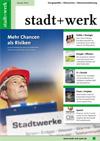 stadt+werk Ausgabe 1/2013