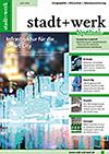 stadt+werk Ausgabe 4/2021