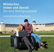 Über das neue Beteiligungsportal der Stadt Karlsruhe können sich die Bürger zeit- und ortsunabhängig einbringen.