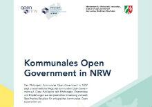 """Die Abschlusspublikation zum Open.NRW-Pilotprojekt """"Kommunales Open Government in NRW"""" ist jetzt online."""