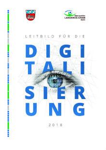 Der Kreis Cham hat sich ein Leitbild für Digitalisierung gegeben.