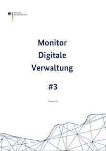 Normenkontrollrat hat seinen dritten Bericht zur Digitalen Verwaltung vorgelegt.