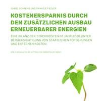 Erneuerbare-Ausbau ist ein Sparprogramm für nachfolgende Generationen – das prognostiziert die Analyse des Forums Ökologisch-Soziale Marktwirtschaft (FÖS).
