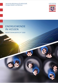 Hessisches Wirtschaftsministeriums veröffentlicht den Energiemonitoringbericht 2020.