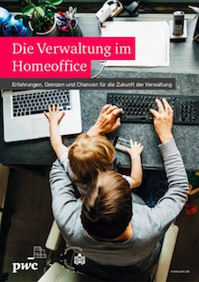 Dass Homeoffice und Verwaltung zusammengehen, zeigt eine Studie von PwC Deutschland und der Universität Potsdam.