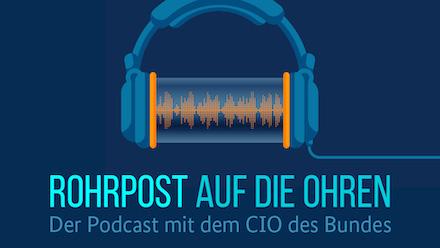 Bundes-CIO Markus Richter berichtet im Podcast über Themen wie Digitalisierung, IT-Sicherheit oder OZG.