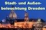 Stadt- und Außenbeleuchtung Dresden